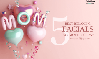 best facials mothers day